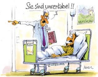 """Die Karikatur zeigt einen kranken Migranten in Deutschland, zu dem ein Arzt sagt: """"Sie sind unrentabel!!"""""""